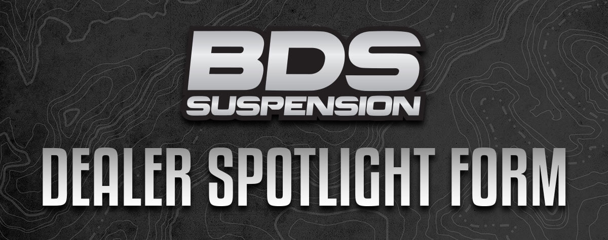 BDS-dealer-spotlight-form